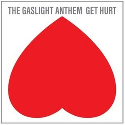 Gaslight Anthem Get Hurt vinyl LP