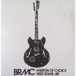 Black Rebel Motorcycle Club Weapon Of Choice limited vinyl 7""