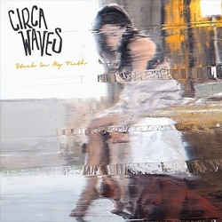 Circa Waves Stuck In My Teeth RSD limited yellow vinyl 7""