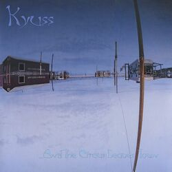 Kyuss And The Circus Leaves Town vinyl LP