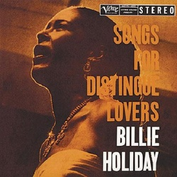 Billie Holiday Songs For Distingue Lovers Analogue Prodn 200gm vinyl 2 LP