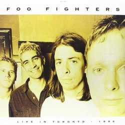 Foo Fighters Live In Toronto April 3 1996 180gm vinyl LP