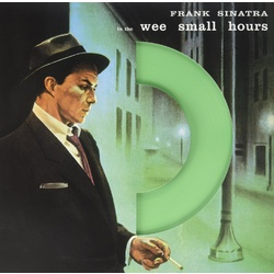Frank Sinatra In The Wee Small Hours 180gm GREEN vinyl LP