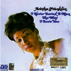 Aretha Franklin I Never Loved A Man mono reissue 180gm vinyl LP