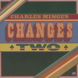 Charles Mingus Changes Two Remastered 180Gm vinyl LP