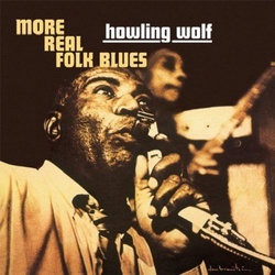 Howlin' Wolf More Real Folk Blues High Quality vinyl LP