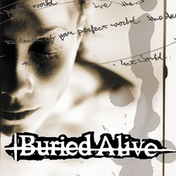 Buried Alive Death Of Your Perfect World vinyl LP