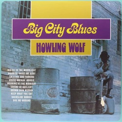 Howlin' Wolf Big City Blues vinyl LP