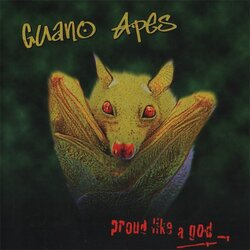 Guano Apes Proud Like A God vinyl LP
