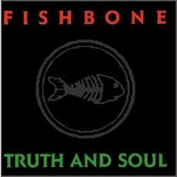 Fishbone Truth And Soul Limited Edition vinyl LP