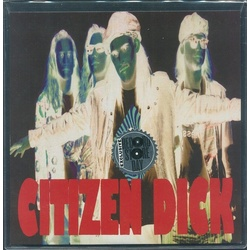 Citizen Dick Touch Me I'm Dick RSD exclusive 1-sided vinyl 7""