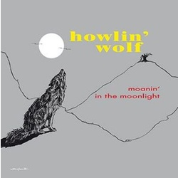 Howlin' Wolf Moanin' In The Moonlight reissue 180gm vinyl LP
