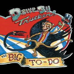 Drive-By Truckers Big To-Do vinyl LP