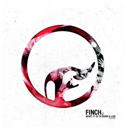 Finch What It Is To Burn - X vinyl LP