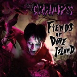Cramps Fiends Of Dope Island vinyl LP