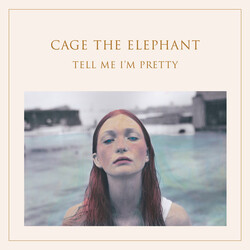 Cage The Elephant Tell Me Im Pretty g/f 180g vinyl LP