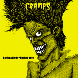 Cramps Bad Music For Bad People (Blk) (Ltd) (Tgv) (Reis) vinyl LP