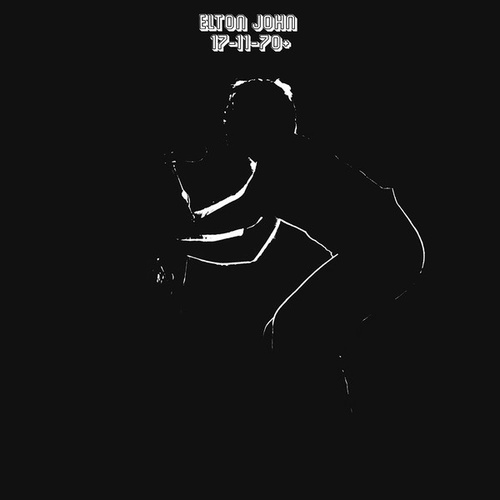 Elton John 17-11-70+ RSD 2017 exclusive 180gm vinyl 2 LP +download