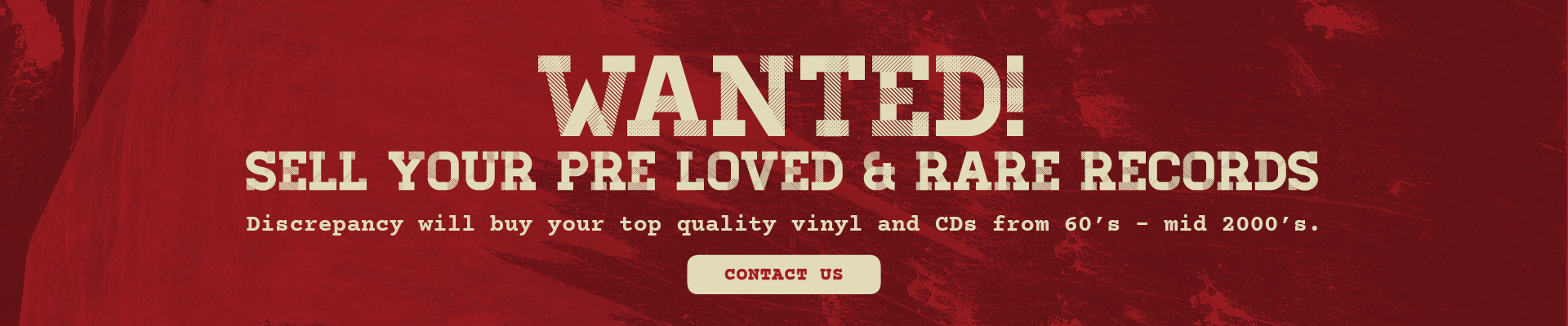 Wanted - we buy your rare records