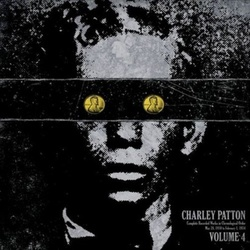 Charley Patton Complete Recorded Works In Chronological Order vol. 4 vinyl LP