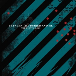 Between The Buried And Me Silent Circus limited coloured vinyl LP