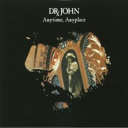Dr John Anytime Anyplace 180gm vinyl LP