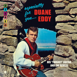 Duane Eddy & The Rebels Especially For You 180gm vinyl LP +download