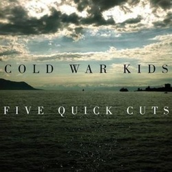 Cold War Kids Five Quick Cuts RSD exclusive limited vinyl 10""
