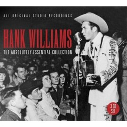 Hank Williams Absolutely Essential Collection  3 CD