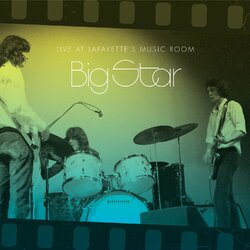 Big Star Live At Lafayette's Music Room-Memphis Tn Vinyl 2 LP